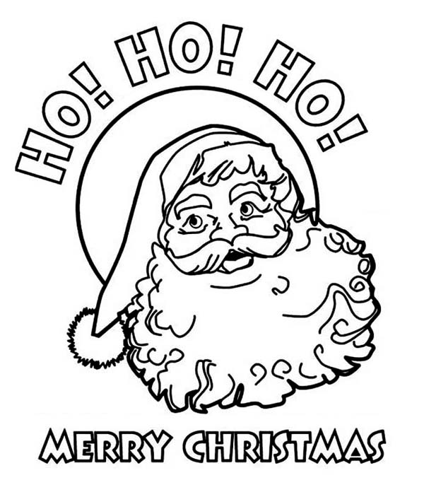 ho ho ho santa coloring pages - Printable Santa Claus Pictures