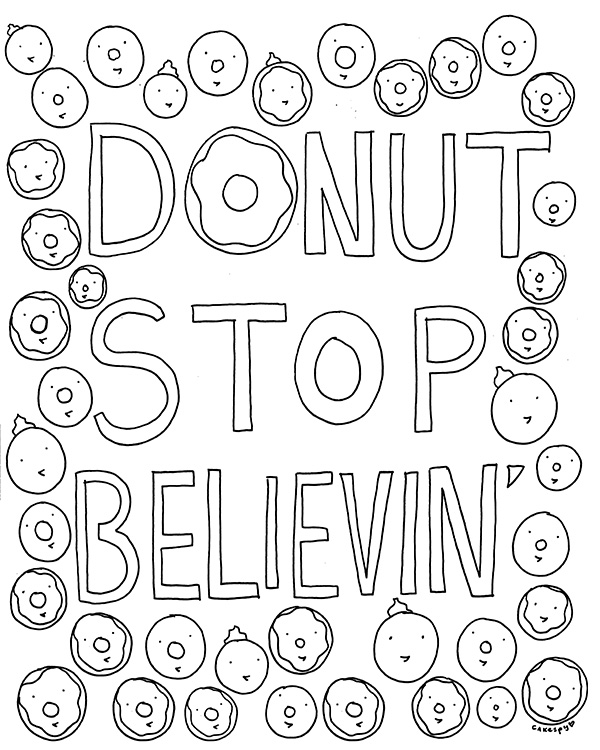 Donut Stop Believin Coloring Pages
